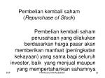 pembelian kembali saham repurchase of stock