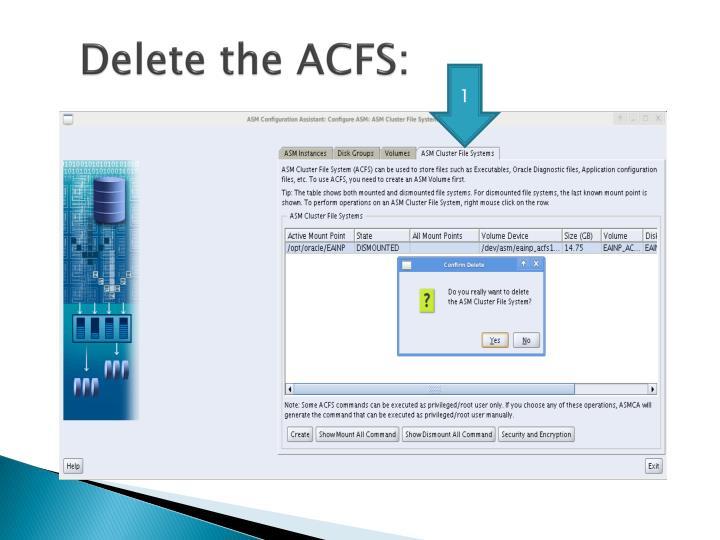 Delete the ACFS