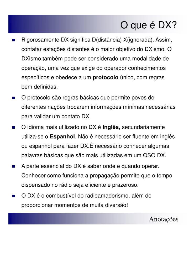 O que é DX?