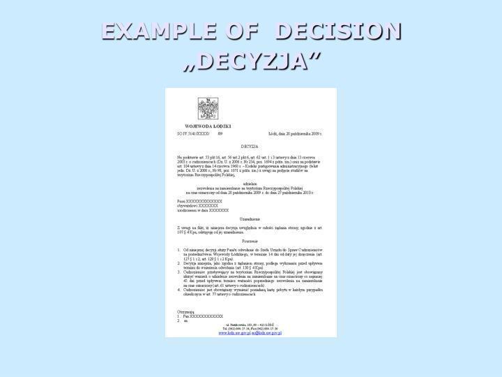 """EXAMPLE OF  DECISION """"DECYZJA"""""""