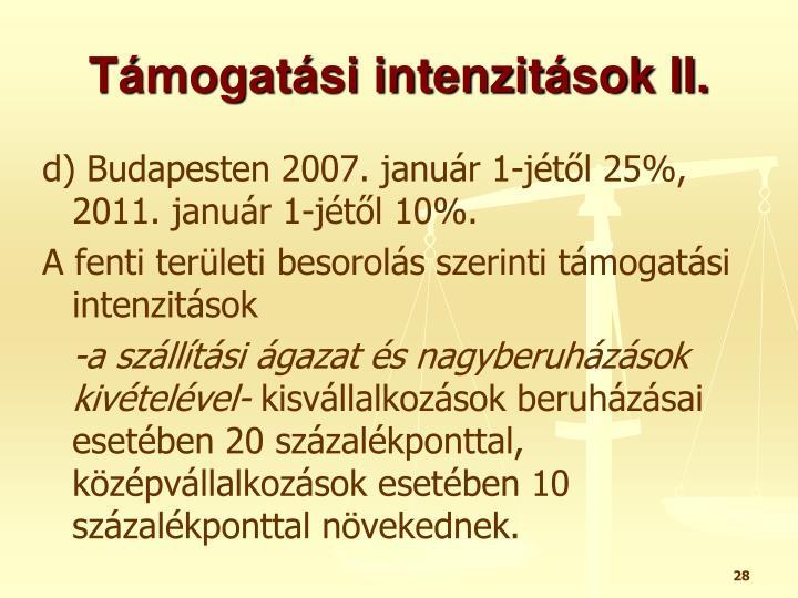 Támogatási intenzitások II.