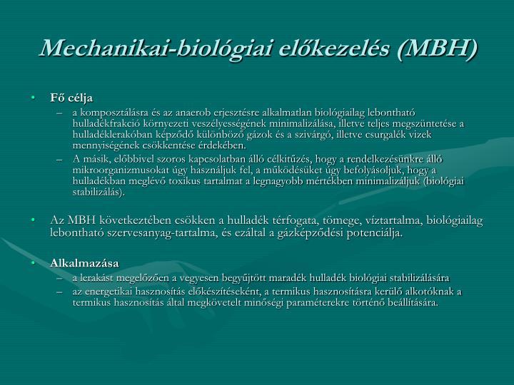 Mechanikai-biológiai előkezelés (MBH)