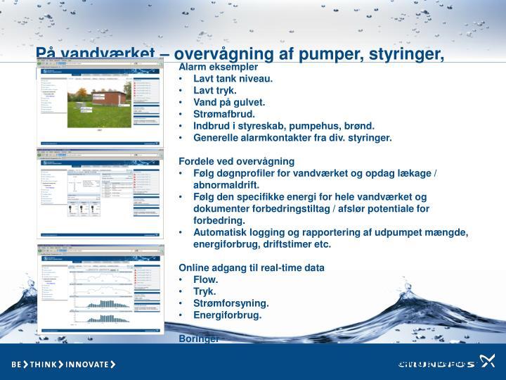 På vandværket – overvågning af pumper, styringer, kontakter mm.