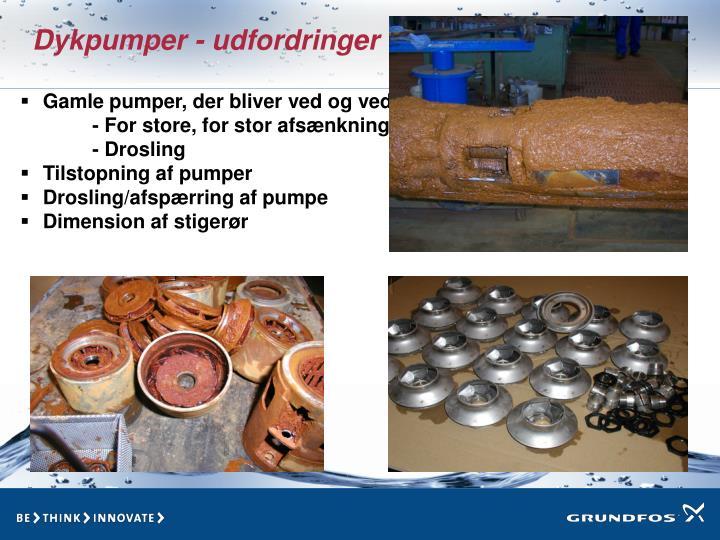 Gamle pumper, der bliver ved og ved