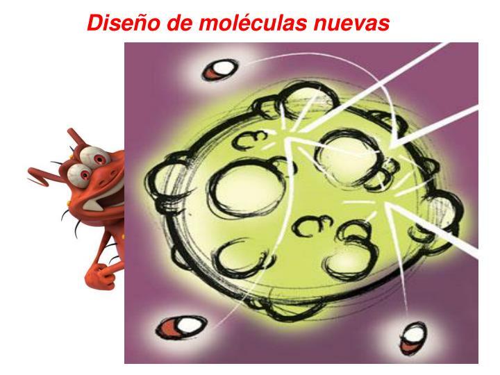 Diseño de moléculas nuevas