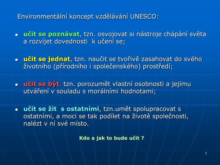 Environmentální koncept vzdělávání UNESCO: