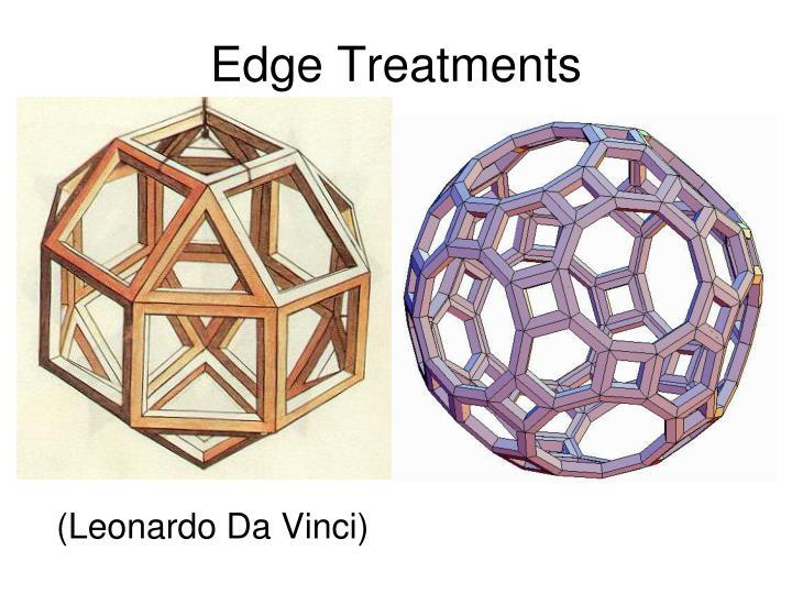 Edge Treatments