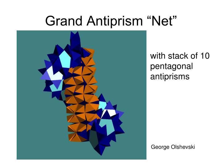 "Grand Antiprism ""Net"""