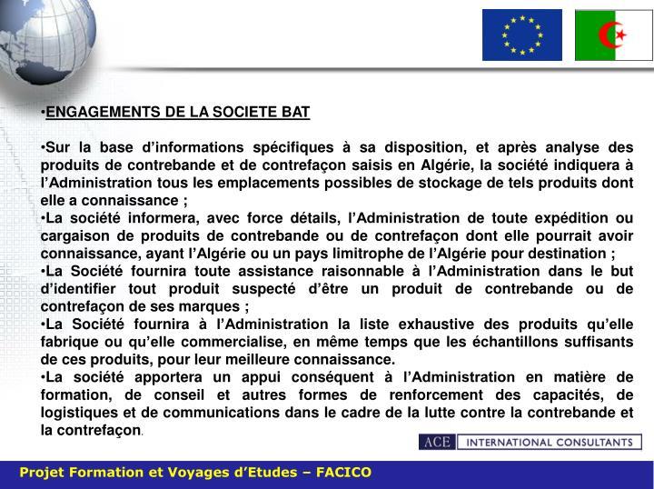 ENGAGEMENTS DE LA SOCIETE BAT