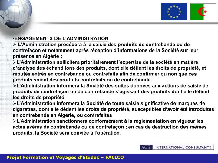 ENGAGEMENTS DE L'ADMINISTRATION