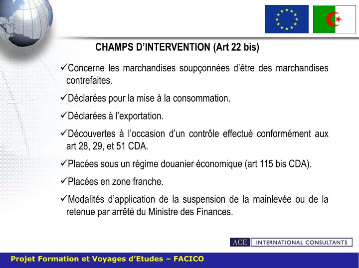 CHAMPS D'INTERVENTION (Art 22 bis)