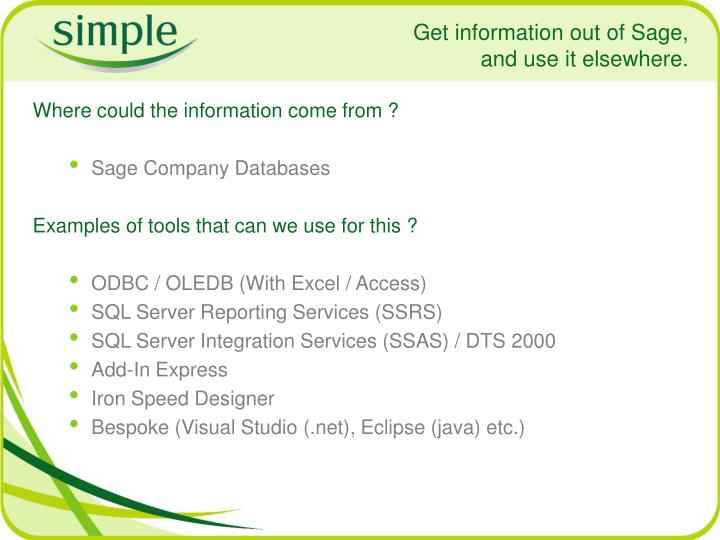 Get information out of Sage,