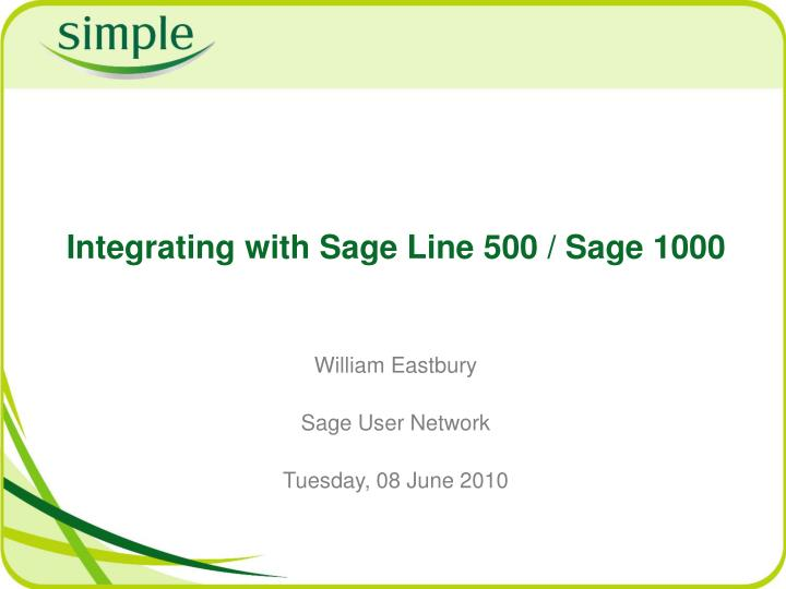 Integrating with sage line 500 sage 1000