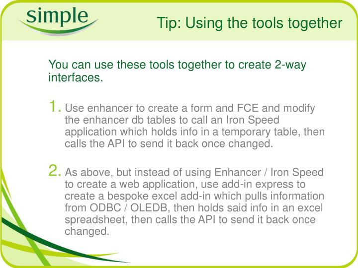 Tip: Using the tools together