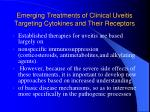 emerging treatments of clinical uveitis targeting cytokines and their receptors