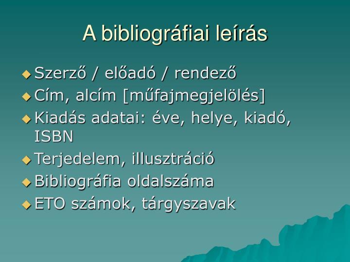 A bibliográfiai leírás