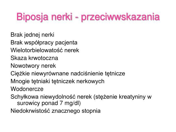 Biposja nerki - przeciwwskazania