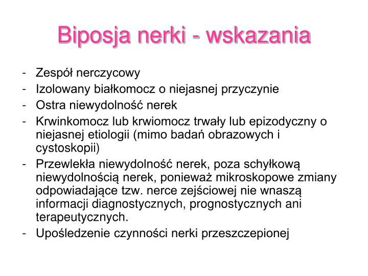 Biposja nerki - wskazania