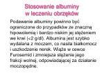 stosowanie albuminy w leczeniu obrz k w