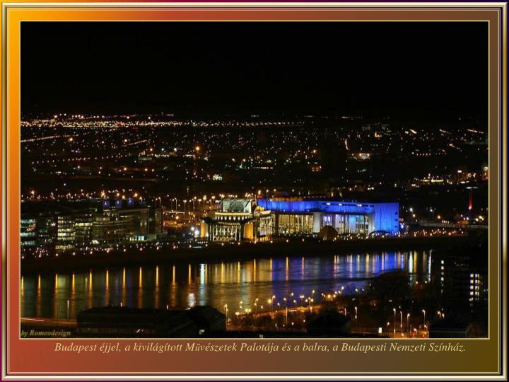 Budapest éjjel, a kivilágított M