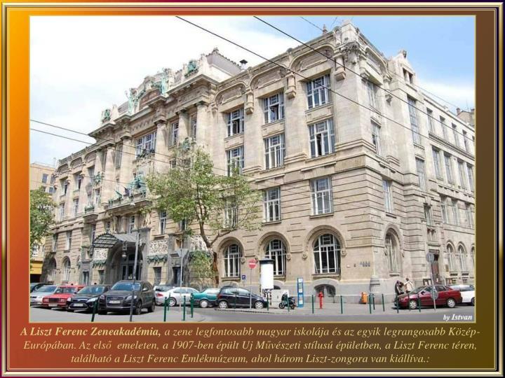 A Liszt Ferenc Zeneakadémia,