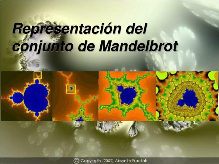 Representación del conjunto de Mandelbrot