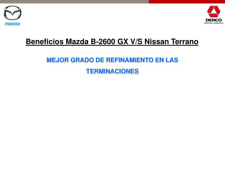 Beneficios Mazda B-2600 GX V/S Nissan Terrano