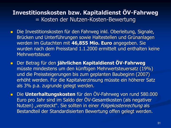 Investitionskosten bzw. Kapitaldienst ÖV-Fahrweg