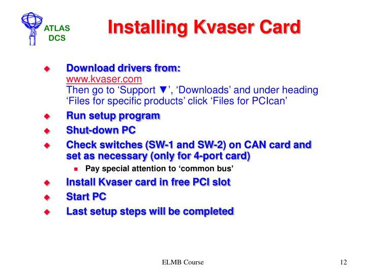 Installing Kvaser Card