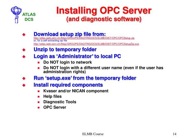 Installing OPC Server