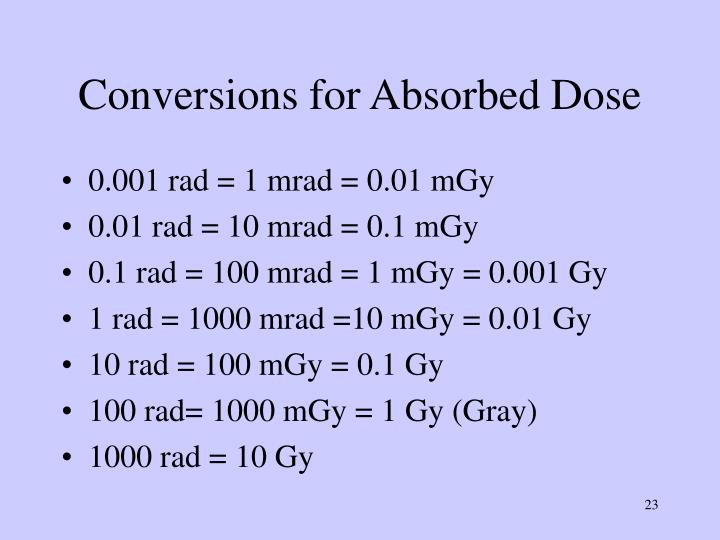 Conversions for Absorbed Dose