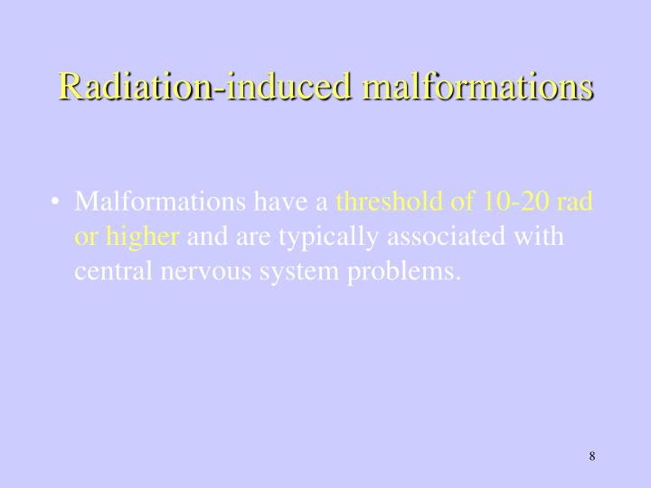 Radiation-induced malformations
