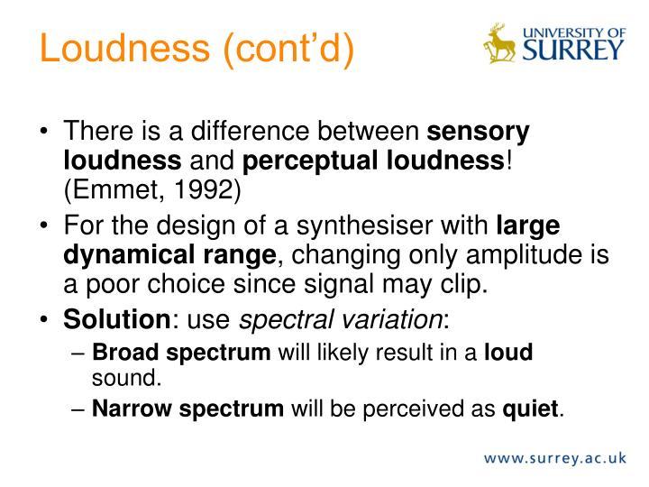 Loudness (cont'd)