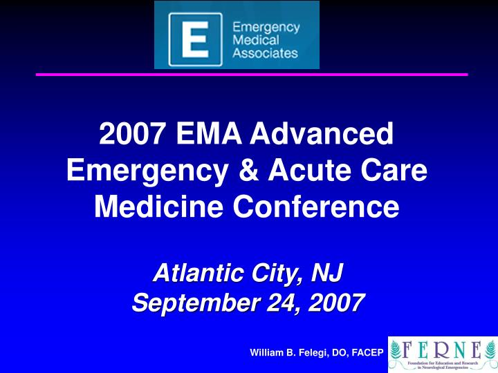 2007 EMA Advanced Emergency & Acute Care Medicine Conference