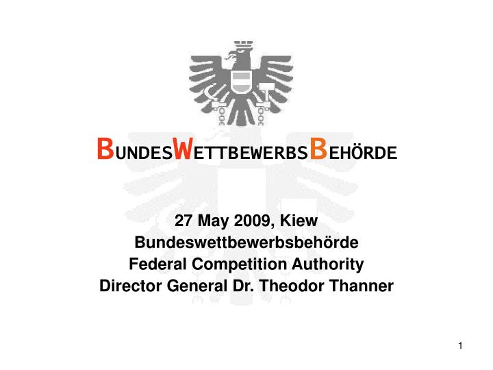 27 may 2009 kiew bundeswettbewerbsbeh rde federal competition authority