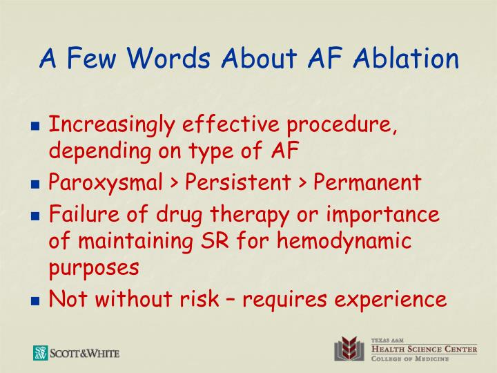A Few Words About AF Ablation
