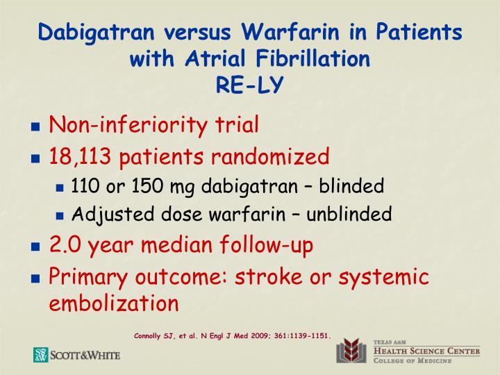 Dabigatran versus Warfarin in Patients with Atrial Fibrillation