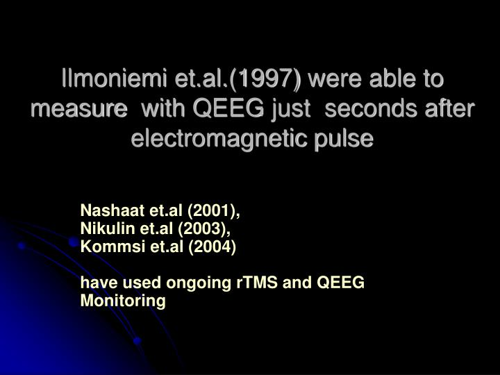 Ilmoniemi et.al.(1997)