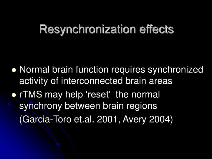 Resynchronization effects