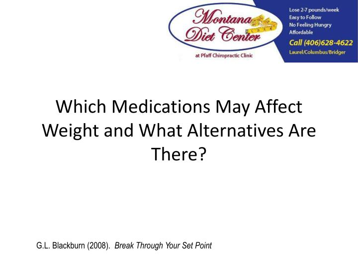 Which Medications May Affect Weight and What Alternatives Are There?