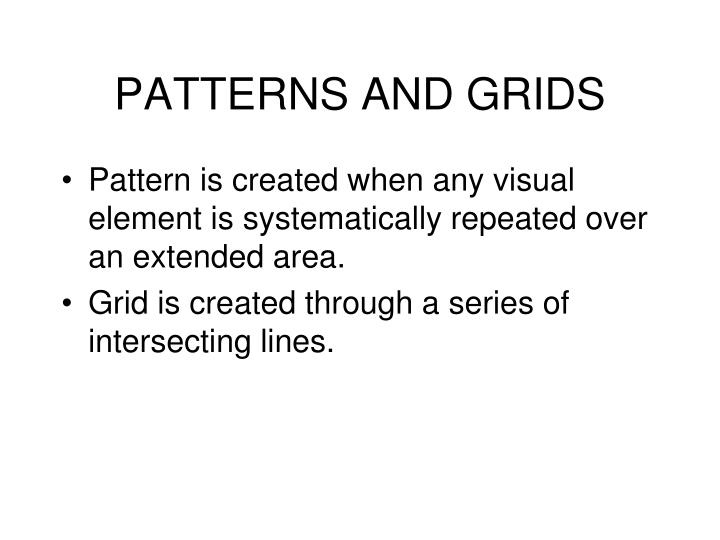 PATTERNS AND GRIDS