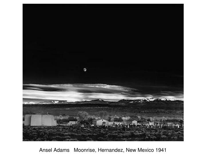 Ansel Adams   Moonrise, Hernandez, New Mexico 1941