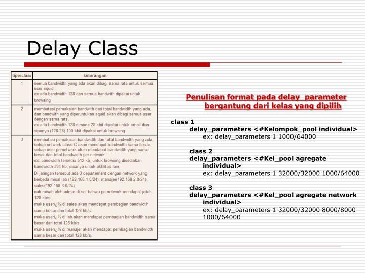 Delay Class