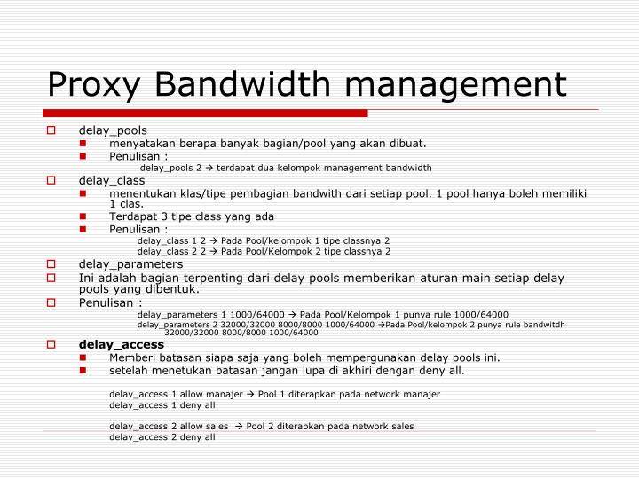 Proxy Bandwidth management