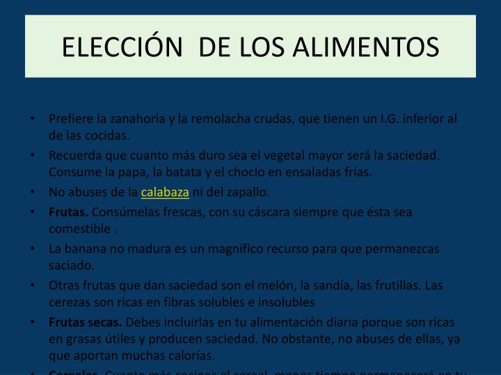 ELECCIÓN  DE LOS ALIMENTOS