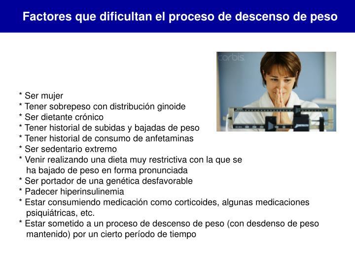 Factores que dificultan el proceso de descenso de peso