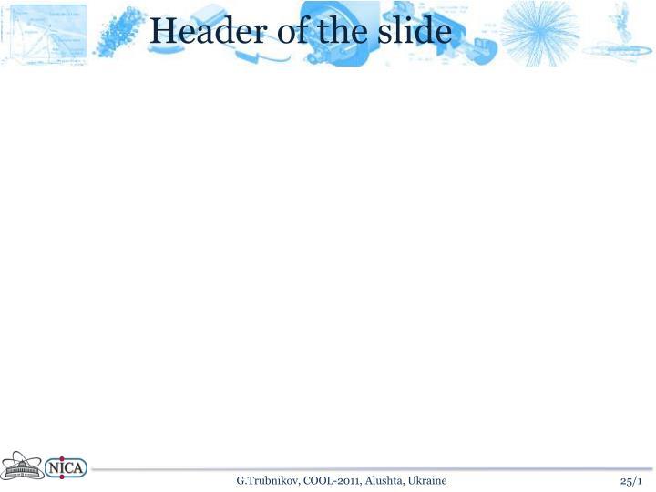Header of the slide