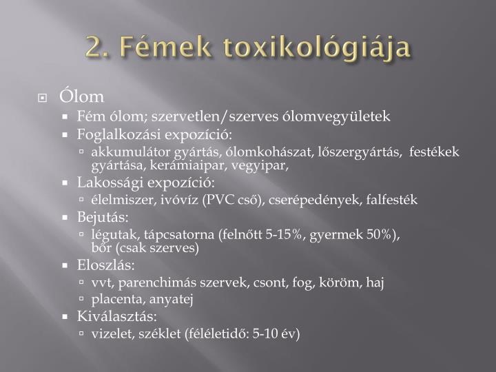 2. Fémek toxikológiája