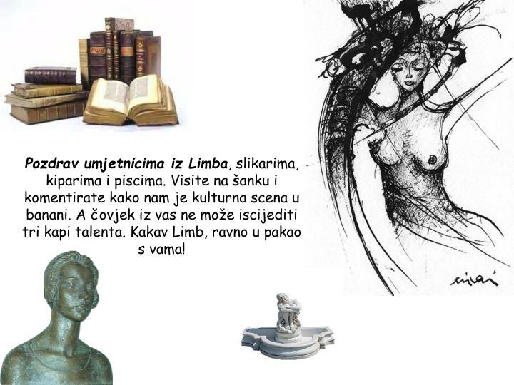Pozdrav umjetnicima iz Limba