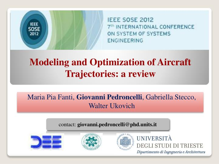 Modeling and optimization of aircraft trajectories a review